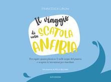 Il viaggio di una scatola anfibia - Francesca Lironi - copertina