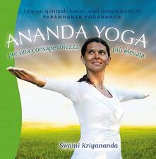 Ananda yoga. Per una consapevolezza più elevata.pdf