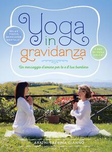 Promoartpalermo.it Yoga in gravidanza. Un messaggio d'amore per te e il tuo bambino. Con DVD Image