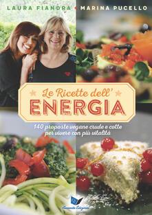 Camfeed.it Le ricette dell'energia. 140 proposte vegane crude e cotte per vivere con più vitalità Image