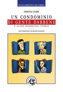 Un condominio di gente dabbene e altre onorevoli storie - Biagio Panzani,Simone Cerri - ebook