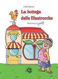 La bottega delle filastrocche - Carla Baroni,Roberto Salvetti - ebook