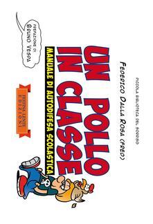 Un pollo in classe. Manuale di autodifesa scolastica. Ediz. illustrata - Federico Fred Dalla Rosa - ebook
