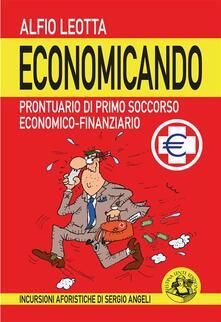 Economicando - Alfio Leotta - ebook