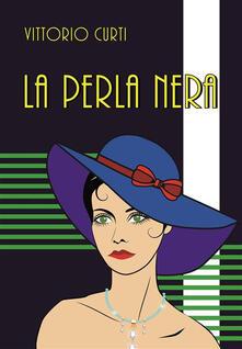 La perla nera - Vittorio Curti - ebook