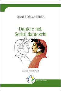 Dante e noi: studi danteschi
