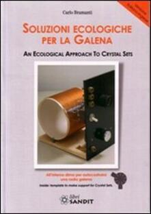Amatigota.it Soluzioni ecologiche per la galena. Ediz. italiana e inglese Image