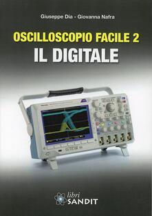 Voluntariadobaleares2014.es Oscilloscopio facile. Vol. 2: Il digitale. Image