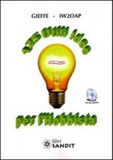 Equilibrifestival.it 125 utili idee per l'hobbista. Con CD-ROM Image