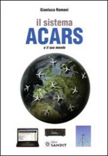 Listadelpopolo.it Il sistema ACARS e il suo mondo Image