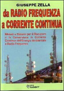 Daddyswing.es Da radio frequenza a corrente continua. Metodi e sistemi per il recupero e la conversione in Corrente Continua dell'energia ambientale a Radio Frequenza Image