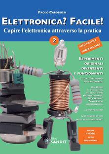 Elettronica? Facile!. Vol. 2.pdf