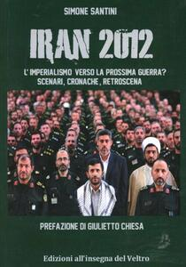 Iran 2012. L'imperialismo verso la prossima guerra?