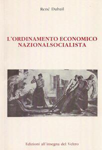 L' ordinamento economico nazionalsocialista