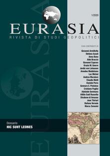 Voluntariadobaleares2014.es Eurasia. Rivista di studi geopolitici (2020). Vol. 1: Hic sunt leones. Image