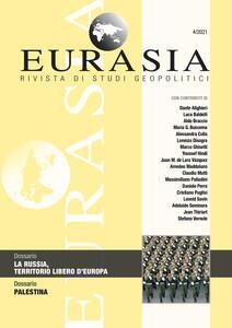 Libro Eurasia. Rivista di studi geopolitici (2021). Vol. 4: Russia, territorio libero d'Europa, La.
