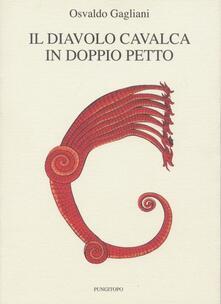 Il diavolo cavalca in doppiopetto - Osvaldo Gagliani - copertina