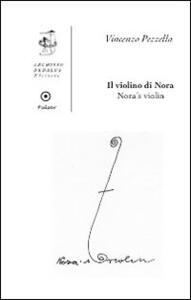 Il violino di Nora. Ediz. italiana e inglese