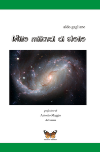Libro Mille miliardi di stelle Aldo Gagliano