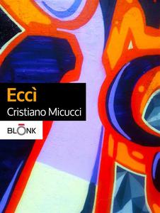 Ebook Eccì Micucci, Cristiano