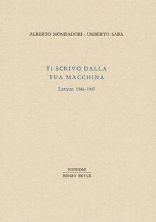 Ti scrivo dalla tua macchina. Lettere 1946-1947.pdf