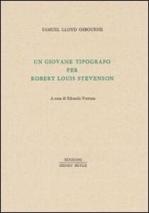 Un giovane tipografo per Robert Luis Stevenson