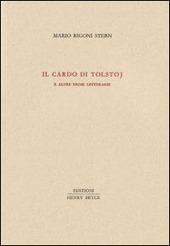Il cardo di Tolstoj e altre prose letterarie