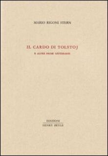 Warholgenova.it Il cardo di Tolstoj e altre prose letterarie Image