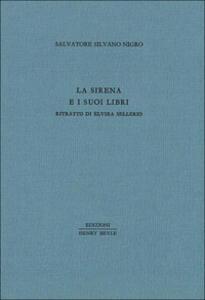 La sirena e i suoi libri. Ritratto di Elvira Sellerio