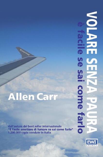 Volare senza paura è facile se sai come farlo - Allen Carr - copertina