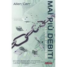 Mai più debiti, è facile se sai come farlo - Allen Carr - copertina