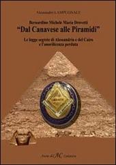 Bernardino Michele Maria Drovetti. «Dal canavese alle piramidi». Le logge segrete di Alessandria e del Cairo e l'onorificenza perduta