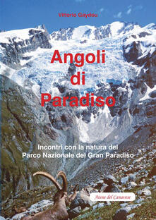 Camfeed.it Angoli di paradiso. Incontri con la natura del Parco nazionale del Gran Paradiso Image