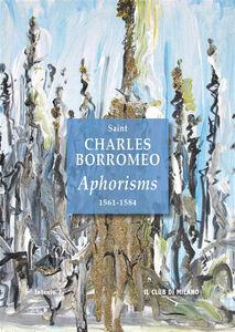 Ebook in inglese Aphorisms 1561-1584 Saint Charles Borromeo