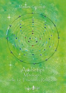 Radiospeed.it Archetipi mitologici nelle 12 tradizioni religiose Image