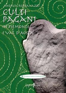 Camfeed.it Culti pagani in Piemonte e Val d'Aosta Image