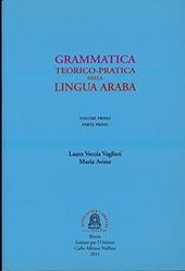 Grammatica teorico-pratica della lingua araba. Vol. 1
