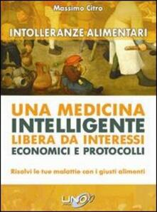 Premioquesti.it Intolleranze alimentari. Una medicina intelligente libera da interessi economici e protocolli Image