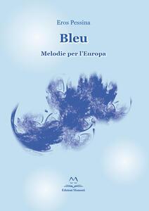 Bleu. Melodie per l'Europa