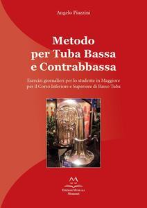 Metodo per tuba bassa e contrabbassa. Esercizi giornalieri per lo studente in Maggiore per il corso inferiore e superiore di basso tuba