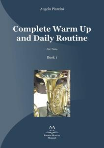 Complete warm up and daily routine. For tuba . Vol. 1