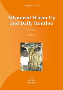 Advanced warm up and daily routine. For tuba . Vol. 2
