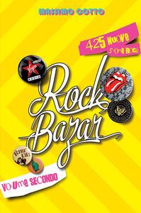 Rock Bazar. 425 nuove storie rock. Vol. 2