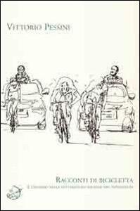 Racconti di bicicletta. Il ciclismo nella letteratura italiana del Novecento