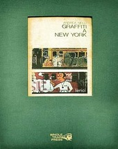 Graffiti a New York. Ediz. inglese