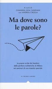 Foto Cover di Ma dove sono le parole?, Libro di  edito da Effigie