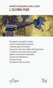 L' ultima fede - Marco M. Lenzi - copertina