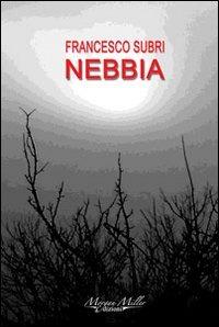 Nebbia - Subri Francesco - wuz.it