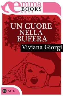 Un cuore nella bufera - Viviana Giorgi - ebook