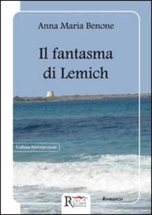 Il fantasma di Lemich - Anna Maria Benone - copertina